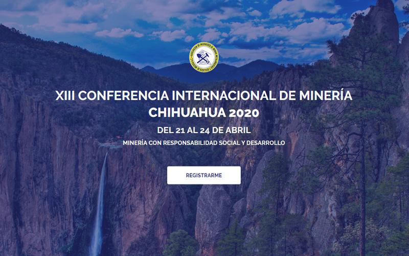 XIII Conferencia internacional de minería Chihuahua 2020