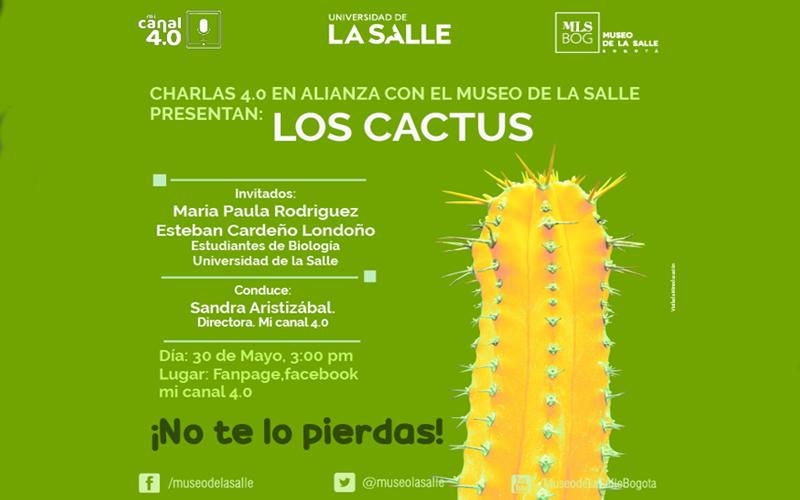 Charla sobre El Cactus