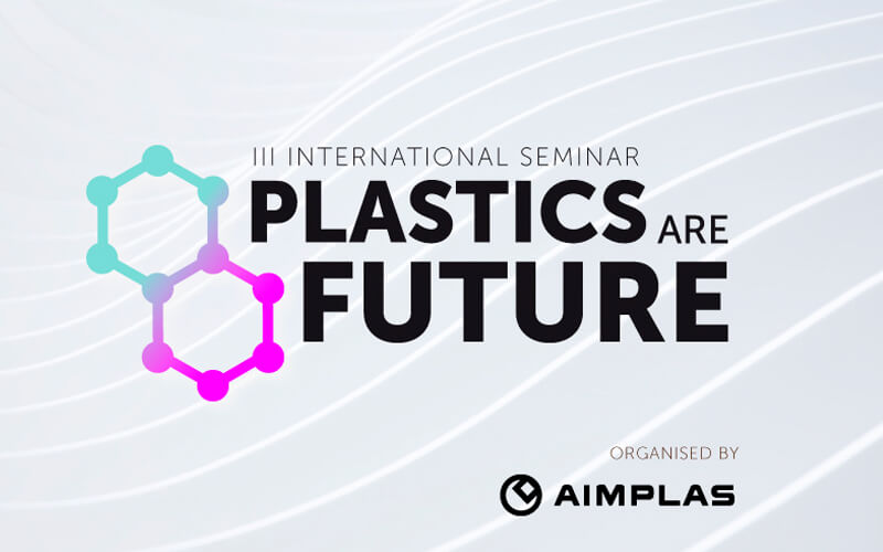 III International Seminar Plastics are Future