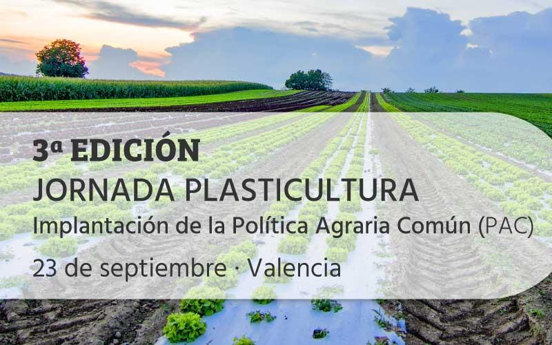 III Edición JORNADA PLASTICULTURA